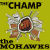 The Mohawks . The Champ (1968)